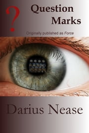 Question Marks ebook by Darius Nease