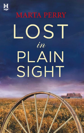 Lost in Plain Sight ebook by Marta Perry