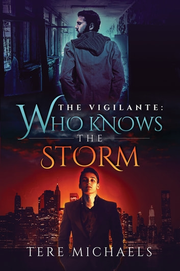 Who Knows the Storm ebook by Tere Michaels