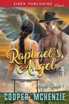 Raphael's Angel ebook by Cooper McKenzie