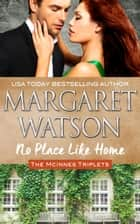 No Place Like Home ebook by