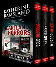 Heartland Horrors (True Crime Box Set) - Iowa, Kansas, Nebraska, Notorious USA ebook by Katherine Ramsland, Gregg Olsen