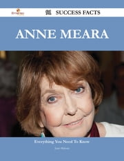 Anne Meara 91 Success Facts - Everything you need to know about Anne Meara ebook by Juan Malone