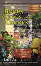 Books, Cooks, and Crooks ebook by Lucy Arlington