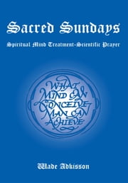 Sacred Sundays ebook by Wade Adkisson