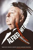 Alfred Hitchcock ebook by Patrick McGilligan