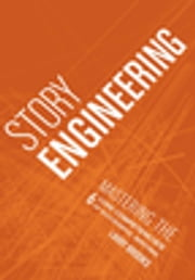 Story Engineering ebook by Larry Brooks