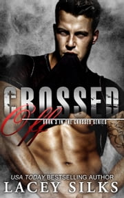 Crossed Off ebook by Lacey Silks