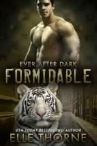 Formidable ebook by Elle Thorne