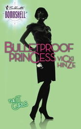 Bulletproof Princess ebook by Vicki Hinze