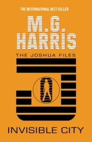 Invisible City ebook by M. G. Harris