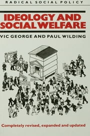 Ideology and Social Welfare ebook by Victor George,Paul Wilding