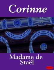 Corinne ebook by Madame de Staël