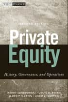 Private Equity ebook by Harry Cendrowski,Louis W. Petro,James P. Martin,Adam A. Wadecki