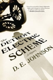 The Detroit Electric Scheme - A Mystery ebook by D. E. Johnson