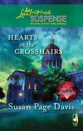 Hearts in the Crosshairs ebook by Susan Page Davis