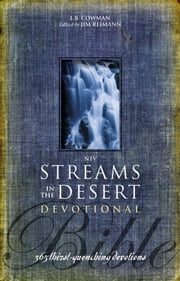 NIV, Streams in the Desert Bible, eBook - 365 Thirst-Quenching Devotions ebook by L. B. E. Cowman,Jim Reimann