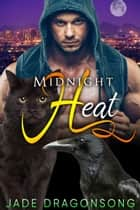 Midnight Heat - MM Gay MPREG Shifter Romance ebook by Jade DragonSong