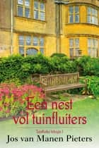Een nest vol tuinfluiters ebook by Jos van Manen - Pieters