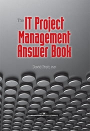The IT Project Management Answer Book ebook by David Pratt