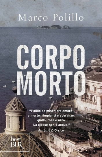 Corpo morto eBook by Marco Polillo