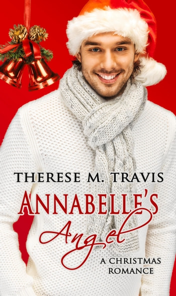 Annabelle's Angel ebook by Therese M. Travis