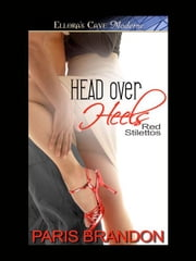Head Over Heels ebook by Paris Brandon