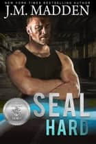 SEAL Hard eBook by J.M. Madden, Suspense Sisters