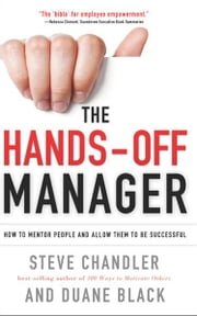 The Hands-Off Manager, Revised Edition ebook by Steve Chandler , Duane Black
