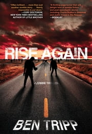 Rise Again - A Zombie Thriller ebook by Ben Tripp
