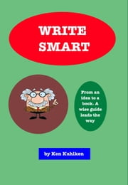 Write Smart ebook by Ken Kuhlken