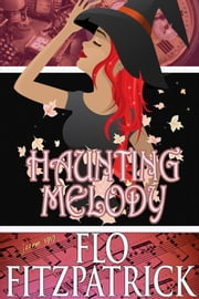 Haunting Melody ebook by Flo Fitzpatrick