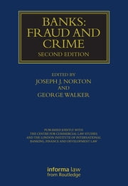 Banks: Fraud and Crime ebook by Joseph Norton,George Walker