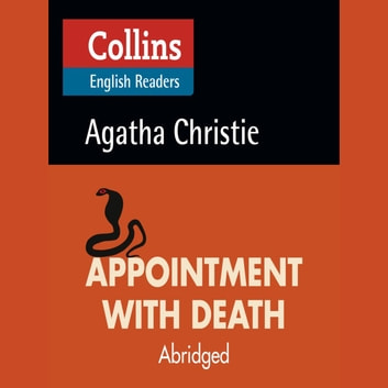 Appointment With Death: B2 (Collins Agatha Christie ELT Readers) audiobook by Agatha Christie