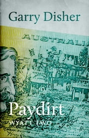 Paydirt ebook by Garry Disher