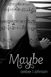 Maybe ebook by Amber L. Johnson