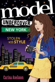 Model Undercover: New York ebook by Carina Axelsson