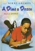 A Dime a Dozen ebook by Nikki Grimes