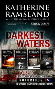 Darkest Waters (True Crime Box Set) ebook by Katherine Ramsland,Gregg Olsen