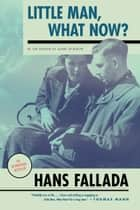 Little Man, What Now? ebook by Hans Fallada, Susan Bennett