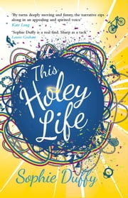 This Holey Life ebook by Sophie Duffy
