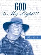 GOD is My Light!!! ebook by David L. Cook