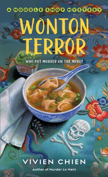 Wonton Terror - A Noodle Shop Mystery ebook by Vivien Chien