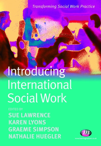 Introducing International Social Work ebook by