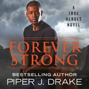 Forever Strong audiobook by Piper J. Drake