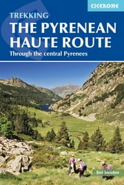 The Pyrenean Haute Route ebook by Ton Joosten