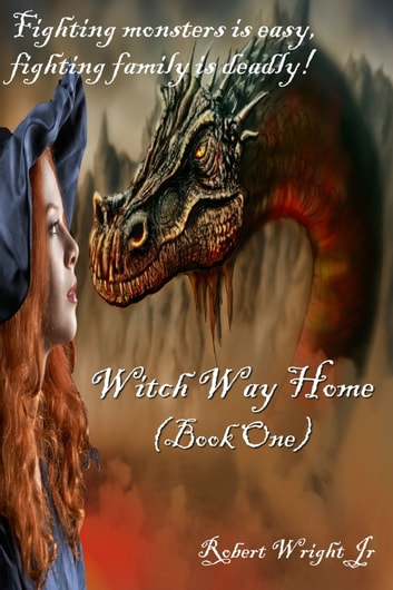 Witch Way Home ebook by Robert Wright Jr