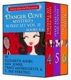 Danger Cove Mysteries Boxed Set Vol. II (Books 4-6) ebook by Gin Jones, Traci Andrighetti, T. Sue VerSteeg, Elizabeth Ashby