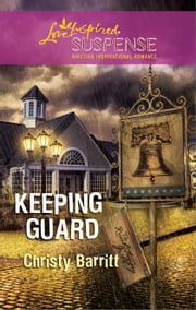 Keeping Guard ebook by Christy Barritt