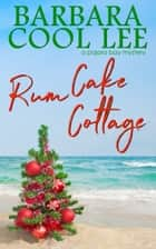 Rum Cake Cottage ebook by